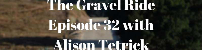 alison tetrick podcast gravel